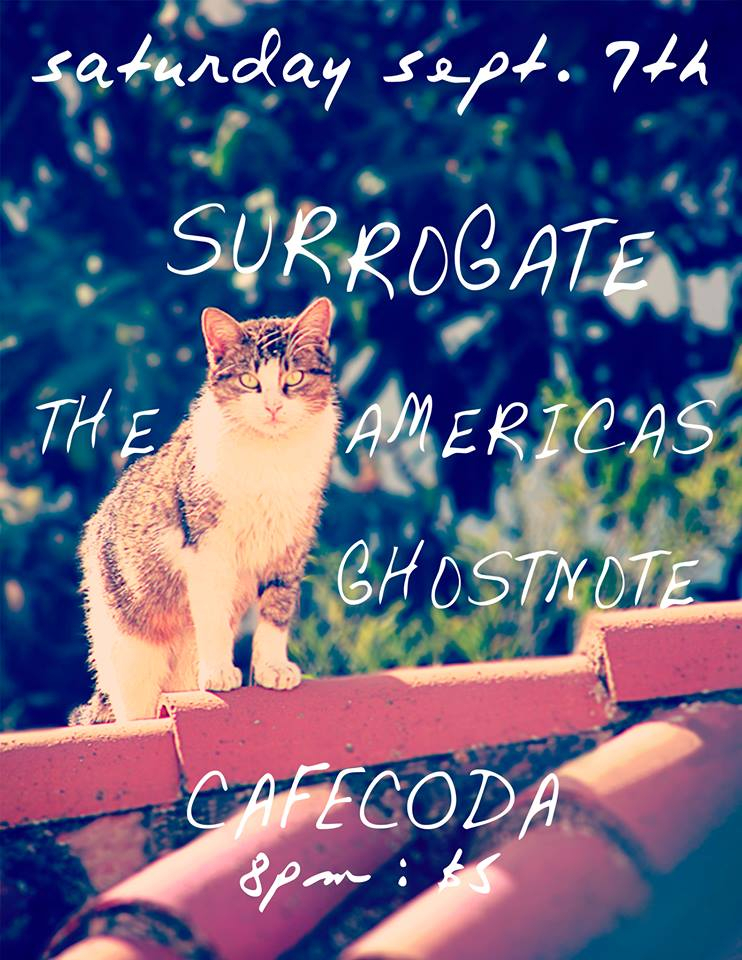 Surrogate & The Americas at Cafe Coda Chico